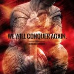 We Will Conquer Again