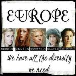 Europeans - We have all the diversity we need