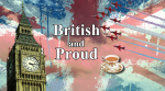 British and Proud