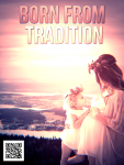 Born from Tradition