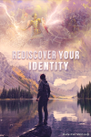 Rediscover Your Identity