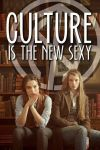 Culture is the new sexy